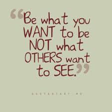 Be Who You Want to Be