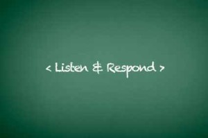 Listen and Respond